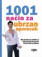1001 NAČIN ZA UBRZAN OPORAVAK