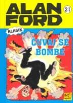 ALAN FORD KLASIK 21: ČUVAJ SE BOMBE