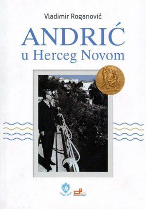 ANDRIĆ U HERCEG NOVOM