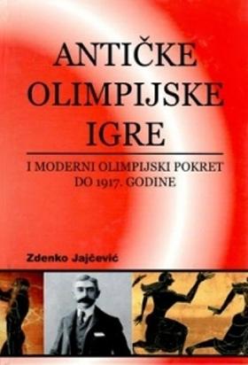 ANTIČKE OLIMPIJSKE IGRE I MODERNI OLIMPIJSKI POKRET