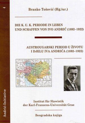AUSTROUGARSKI PERIOD U ŽIVOTU I DJELU IVA ANDRIĆA