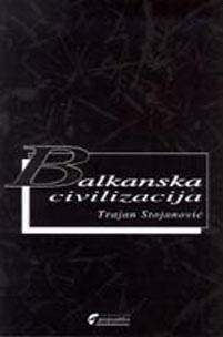 BALKANSKA CIVILIZACIJA