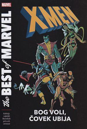 X-MEN: BOG VOLI, ČOVEK UBIJA