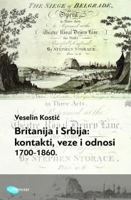 BRITANIJA I SRBIJA: kontakti, veze i odnosi 1700-1860.