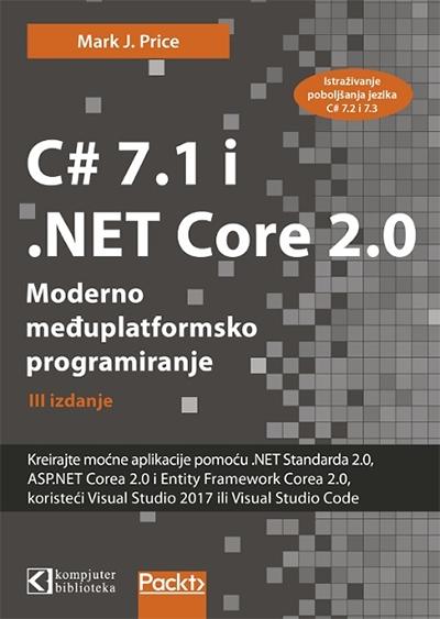 C# 7.1 I .NET CORE 2.0 – MODERNO MEĐUPLATFORMSKO PROGRAMIRANJE