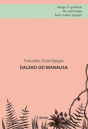 DALEKO OD MANAUSA