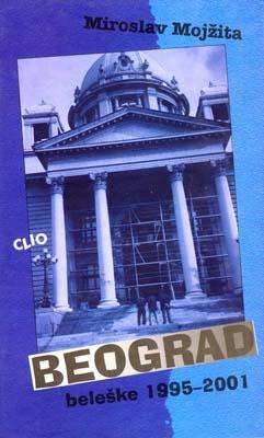 BEOGRAD – beleške 1995–2001