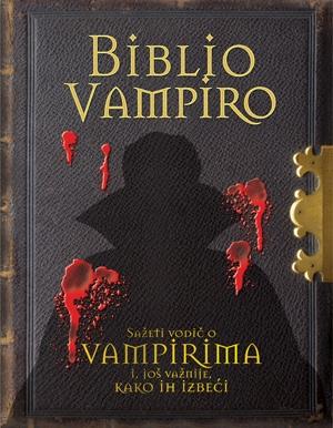 BIBLIO VAMPIRO – Priručnik o vampirima