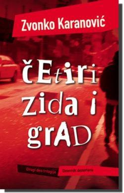 ČETIRI ZIDA I GRAD