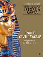 ILUSTROVANA ISTORIJA SVETA – RANE CIVILIZACIJE (od preistorije do 900. p.n.e)
