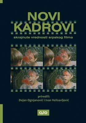 NOVI KADROVI: Skrajnute vrednosti srpskog filma