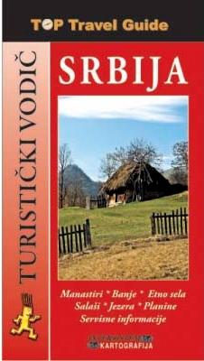 SRBIJA - TOP TRAVEL GUIDE - ENGLESKI