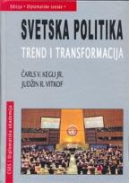 SVETSKA POLITIKA TREND I TRANSFORMACIJA