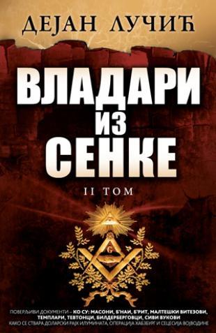 VLADARI IZ SENKE - TOM II