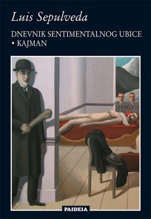 DNEVNIK SENTIMENTALNOG UBICE / KAJMAN
