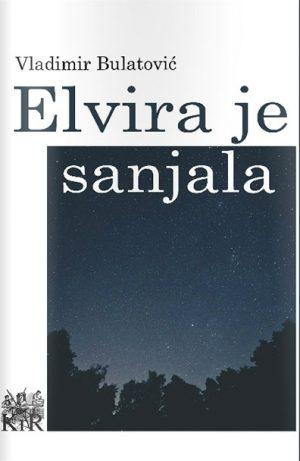 ELVIRA JE SANJALA