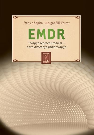 EMDR - Terapija reprocesiranjem - nova dimenzija psihoterapije