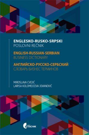 ENGLESKO - RUSKO - SRPSKI POSLOVNI REČNIK