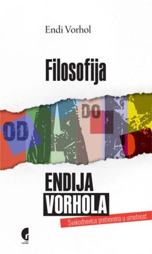 FILOSOFIJA ENDIJA VORHOLA - OD A DO B