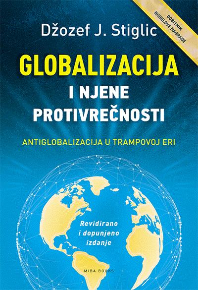 GLOBALIZACIJA I NJENE PROTIVREČNOSTI