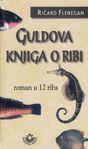 GULDOVA KNJIGA O RIBI - ROMAN U 12 RIBA
