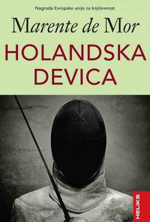 HOLANDSKA DEVICA