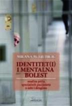 IDENTITET(I) I MENTALNA BOLEST - Analiza priča specijalnih pacijenata o sebi i drugima