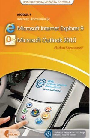 ECDL MODUL 7: INTERNET I KOMUNIKACIJE MICROSOFT INTERNET EXPLORER 9 & MICROSOFT OUTLOOK 2010