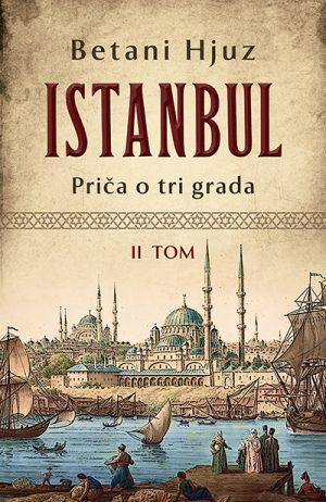 ISTANBUL: PRIČA O TRI GRADA – II TOM