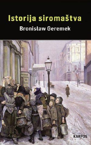 ISTORIJA SIROMAŠTVA: beda i milosrđe u Evropi