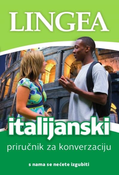 ITALIJANSKI - PRIRUČNIK ZA KNVERZACIJU