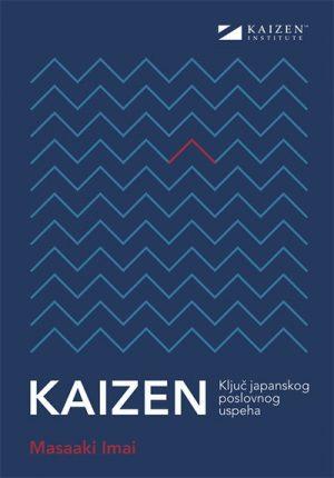 KAIZEN: KLJUČ JAPANSKOG POSLOVNOG USPEHA