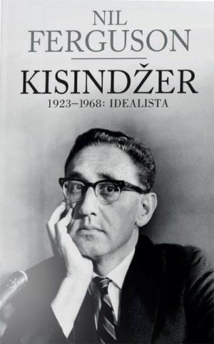 KISINDŽER 1923-1968 - IDEALISTA