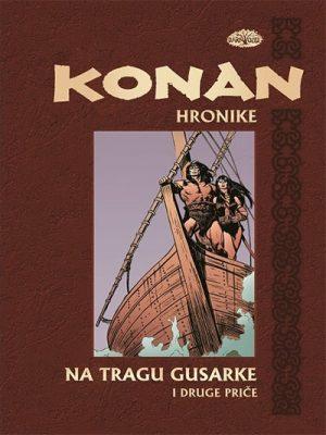 KONAN HRONIKE 5 - NA TRAGU GUSARKE I DRUGE PRIČE
