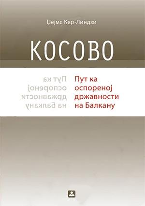 KOSOVO - PUT KA OSPORENOJ DRŽAVNOSTI