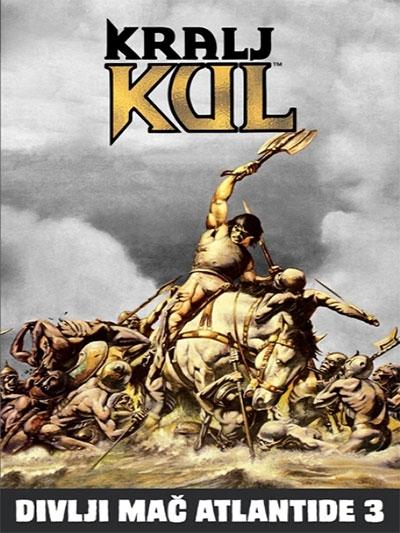 KRALJ KUL - DIVLJI MAČ ATLANTIDE 3