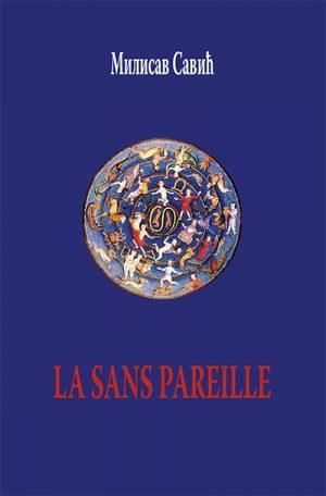 LA SANS PAREILLE: A ROMANCE NOVEL WITH SUPPLEMENTS
