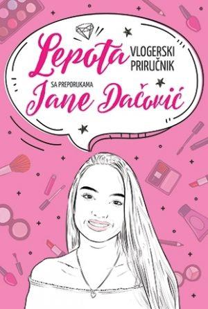 LEPOTA – vlogerski priručnik s preporukama Jane Dačović