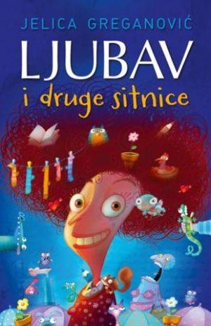 LJUBAV I DRUGE SITNICE