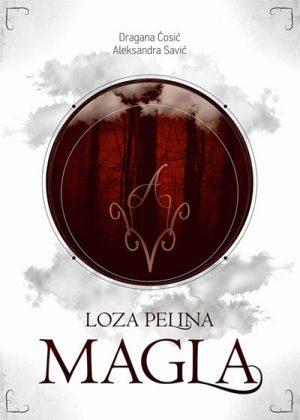 LOZA PELINA - MAGLA