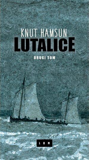 LUTALICE - DRUGI TOM