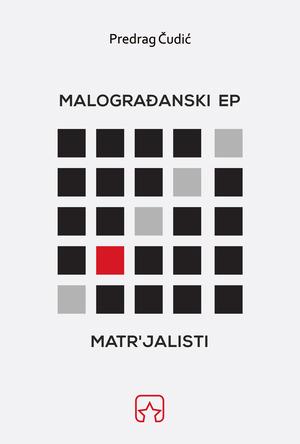 MALOGRAĐANSKI EP; MATR'JALISTI