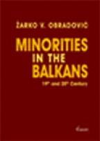 MINORITIES IN THE BALKANS: 19th and 20th Century