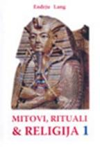 MITOVI, RITUALI I RELIGIJA 1-2