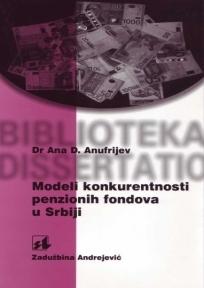 MODELI KONKURENTNOSTI PENZIONIH FONDOVA U SRBIJI