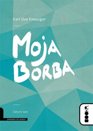 MOJA BORBA IV TOM