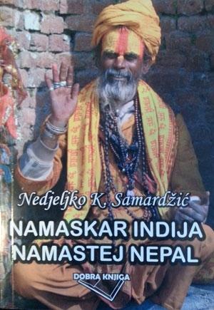 NAMASKAR INDIJA, NAMASTEJ NEPAL