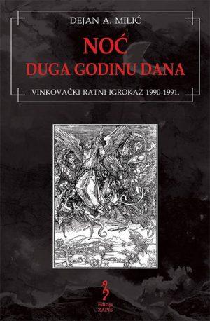 NOĆ DUGA GODINU DANA - Vinkovački ratni igrokaz: 1990-1991