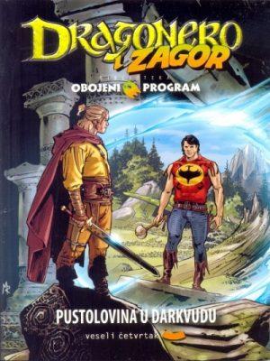 DRAGONERO I ZAGOR: PUSTOLOVINA U DARKVUDU