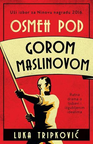 OSMEH POD GOROM MASLINOVOM